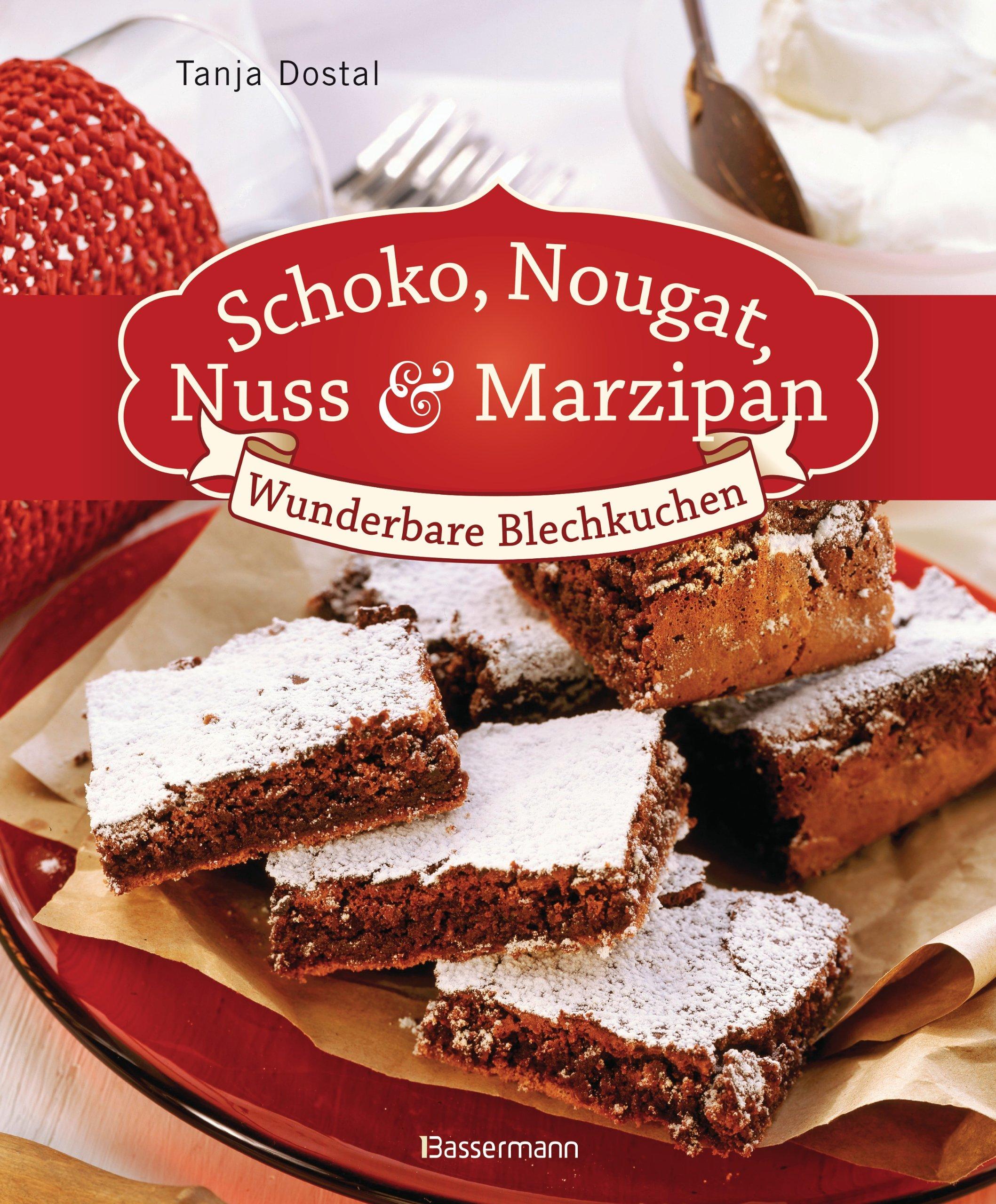 Schoko Nougat Nuss Und Marzipan Wunderbare Blechkuchen Amazonde
