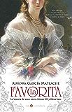 La Favorita (Novela histórica)