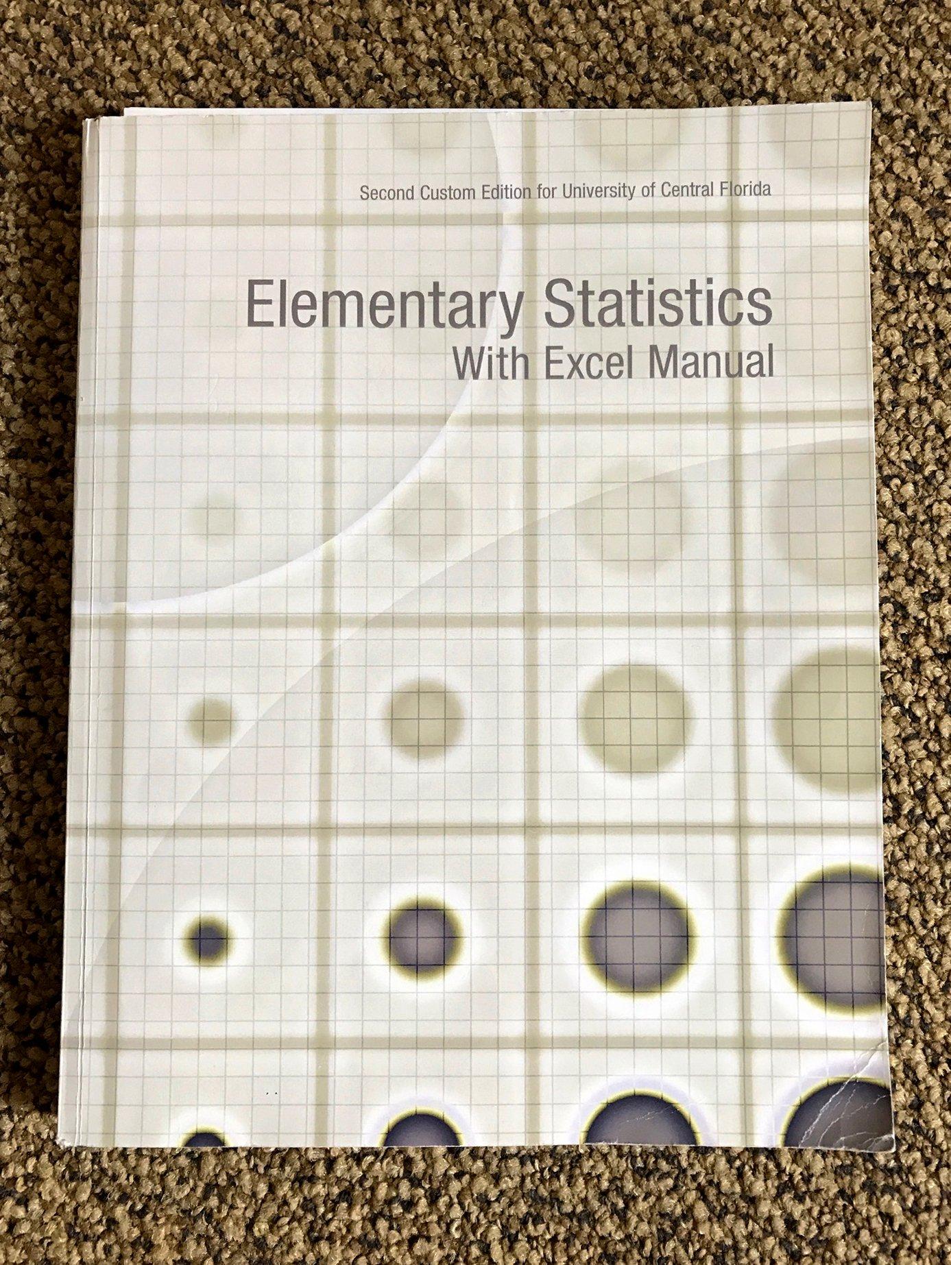 Elementary Statistics with Excel Manual - University of Central Florida:  LARSON: 9781323138601: Amazon.com: Books