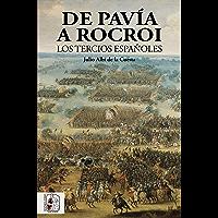 De Pavía a Rocroi: Los tercios españoles (Historia