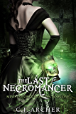 The Last Necromancer (The Ministry Of Curiosities Book 1) (English Edition)