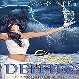 From Deities: Descendant Prophecies, Book 2