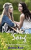 Play Me a Song: A Lesbian Romance