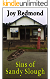 Sins of Sandy Slough (Family Sins Book 2)