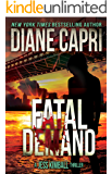 Fatal Demand: An Action Adventure Thriller (The Jess Kimball Thrillers Series Book 3)
