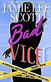 Bad Vice: Gotcha Detective Agency Mystery #5
