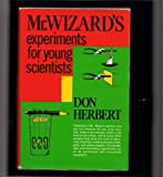 Mr. Wizard's Experiments for Young Scientists