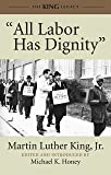 """""""All Labor Has Dignity"""" (King Legacy)"""