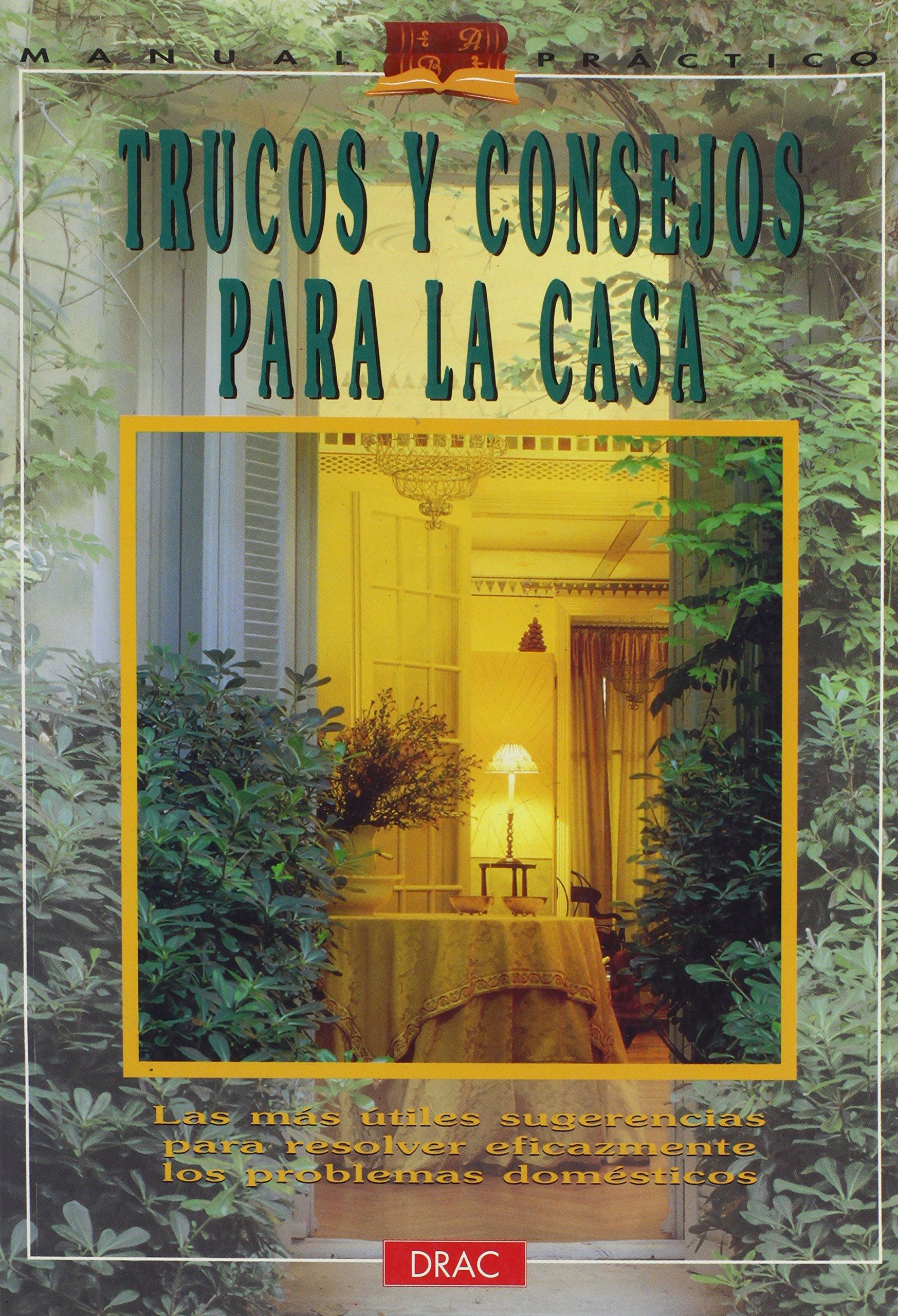 Trucos y consejos para la casa: Amazon.es: Paloma Gonzalez: Libros