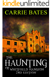 The Haunting of Whitfield Mansion