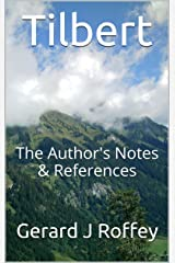 Tilbert: The Author's Notes Kindle Edition