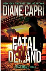 Fatal Demand: An Action Adventure Thriller (The Jess Kimball Thrillers Series Book 3) Kindle Edition