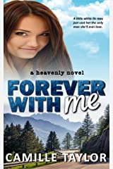Forever With Me (Heavenly Book 2)