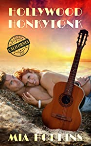 Hollywood Honkytonk (Kings of California Book 2)