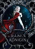 Die Rabenkönigin (German Edition)
