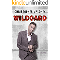 Christopher Maloney: Wildcard: Official Autobiography