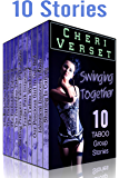 Swinging Together: 10 Taboo Group Stories