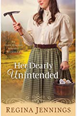 Her Dearly Unintended (With This Ring? Collection): An Ozark Mountain Romance Novella Kindle Edition
