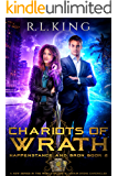 Chariots of Wrath: Happenstance and Bron: Book 2 (A New Urban Fantasy Series in the World of the Alastair Stone…