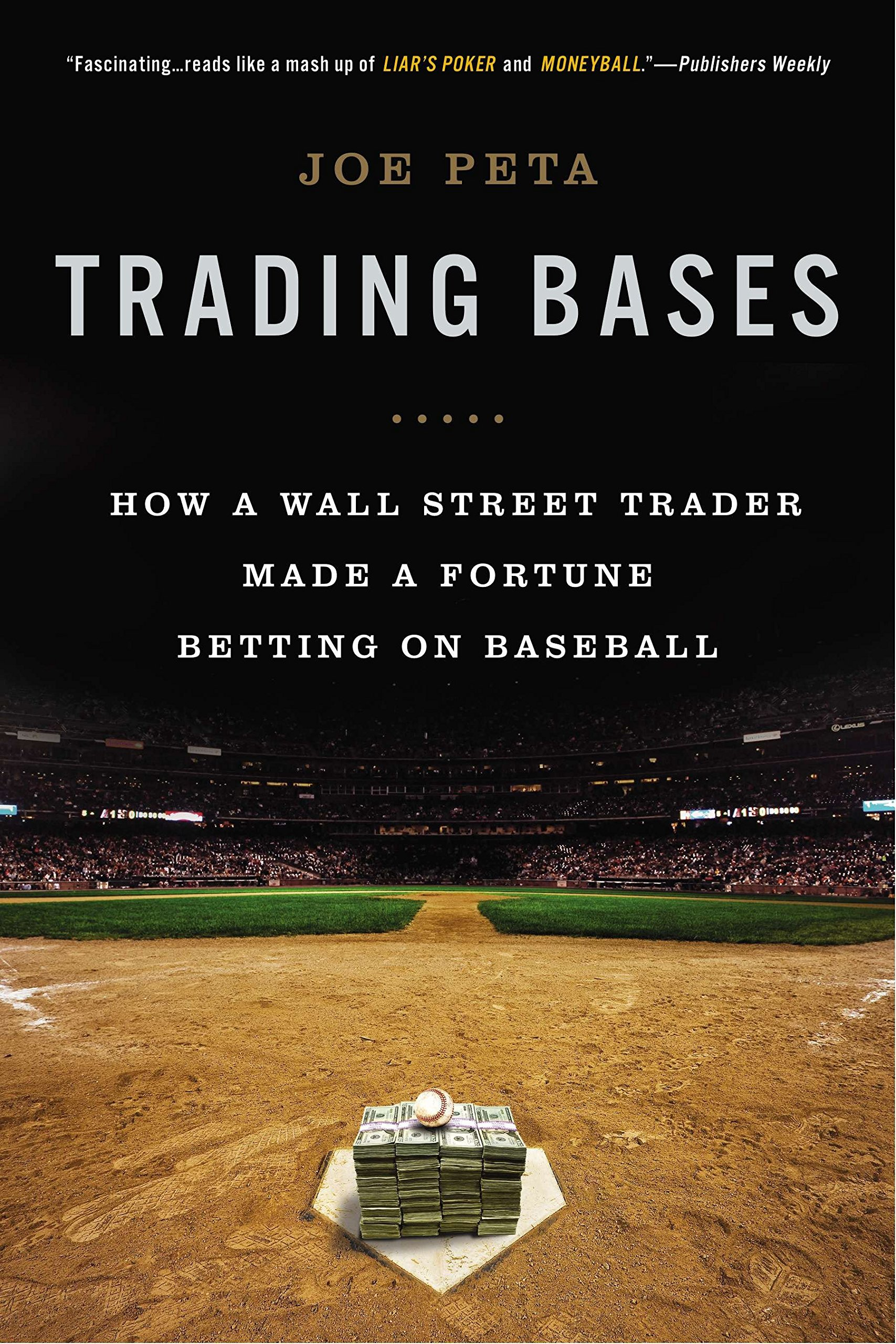 Trading Bases: How a Wall Street Trader Made a Fortune