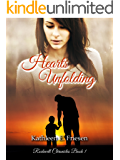 Hearts Unfolding (The Rockwell Chronicles Book 1)