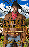 Rafferty: Cowboy Trail Boss: Christian Historical Western Romance (The Kavanagh Brothers Book 9)