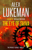 The Eye of Shiva (The Project Book 8)
