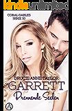 Garrett: Brennende Seelen (Coral Gables Serie 10)