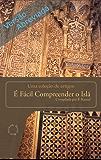 É Fácil  Compreender o Islã (Versão Abreviada)
