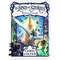 Worlds Collide: Book 6 (The Land of Stories)