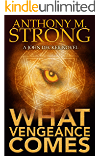 Soul catcher john decker series book 1 ebook anthony m strong what vengeance comes john decker series book 2 fandeluxe Image collections