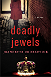 Deadly Jewels: A Novel