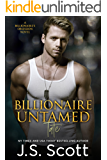Billionaire Untamed ~ Tate (The Billionaire's Obsession, Book 7)