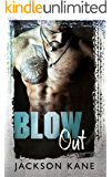 Blow Out (Steel Veins Book 1)