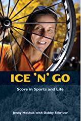 Ice 'n' Go: Score in Sports and Life Kindle Edition