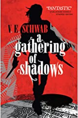 A Gathering of Shadows (A Darker Shade of Magic Book 2) Kindle Edition