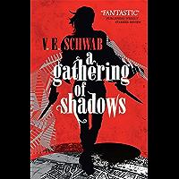 A Gathering of Shadows (A Darker Shade of Magic Book 2)
