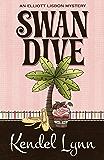 Swan Dive (An Elliott Lisbon Mystery Book 3)
