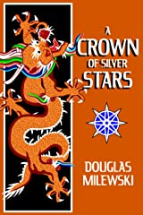 A Crown of Silver Stars (Swan Song Book 3) Kindle Edition
