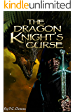 The Dragon Knight's Curse (The Dragon Knight Series Book 2)