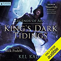 Legends of Ahn: King's Dark Tidings, Book 3