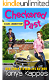 Checkered Past: A Cozy Mystery (A Laurel London Mystery Book Two)