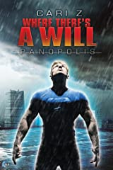 Where There's a Will (Panopolis Book 3) Kindle Edition