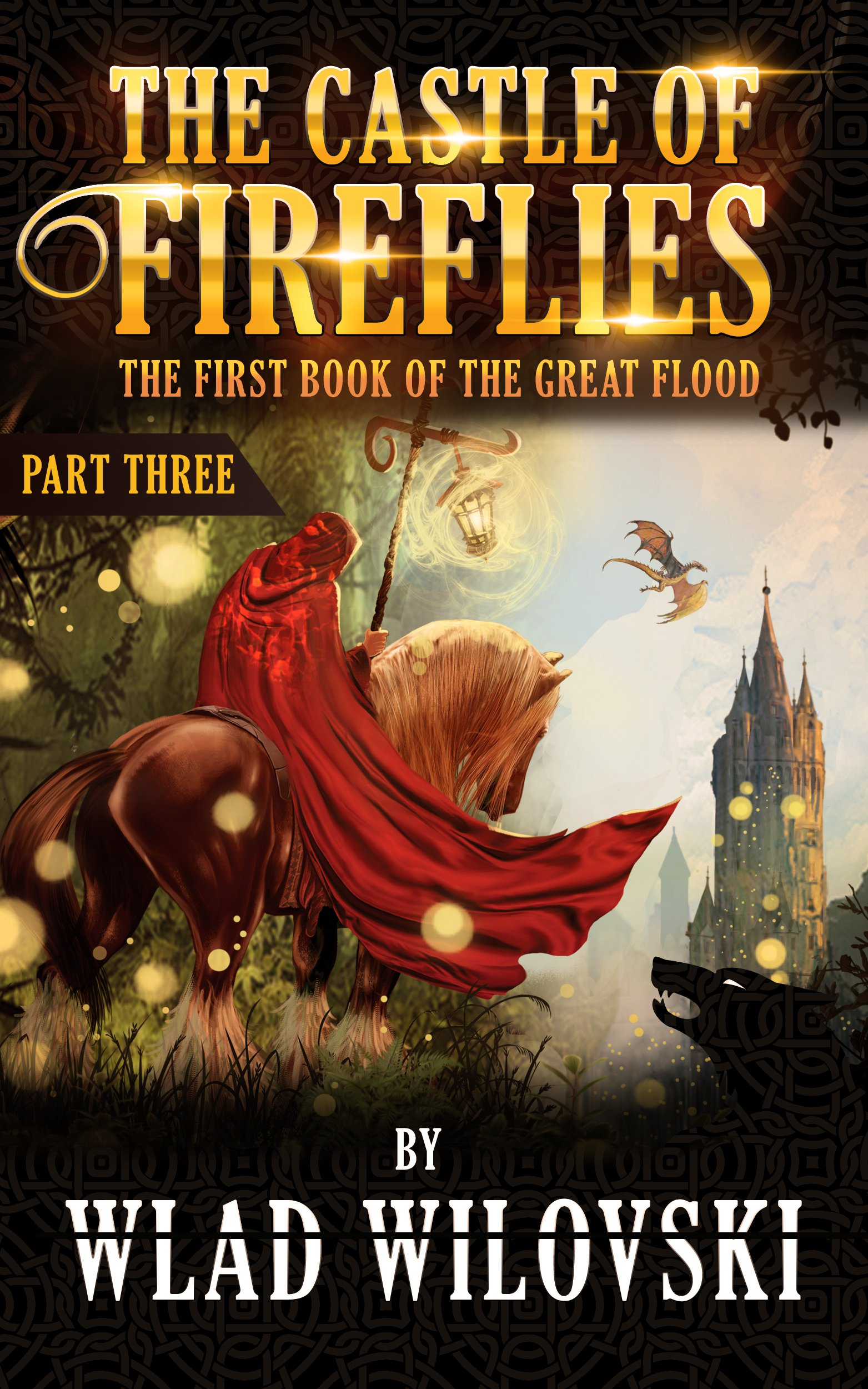 The Castle of Fireflies: Part Three