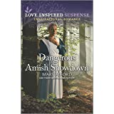 Dangerous Amish Showdown (Love Inspired Suspense)