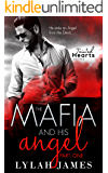 The Mafia And His Angel: Part 1 (Tainted Hearts) (English Edition)