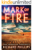 Mark of Fire (The Endarian Prophecy Book 1)