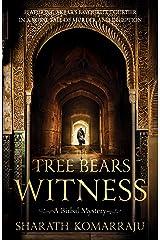 The Tree Bears Witness: A Birbal Mystery Kindle Edition