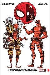 Spider-Man/Deadpool Vol. 0 : Don't Call It A Team-Up (Spider-Man/Deadpool (2016-2019)) Kindle Edition