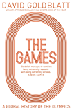 The Games: A Global History of the Olympics (English Edition)